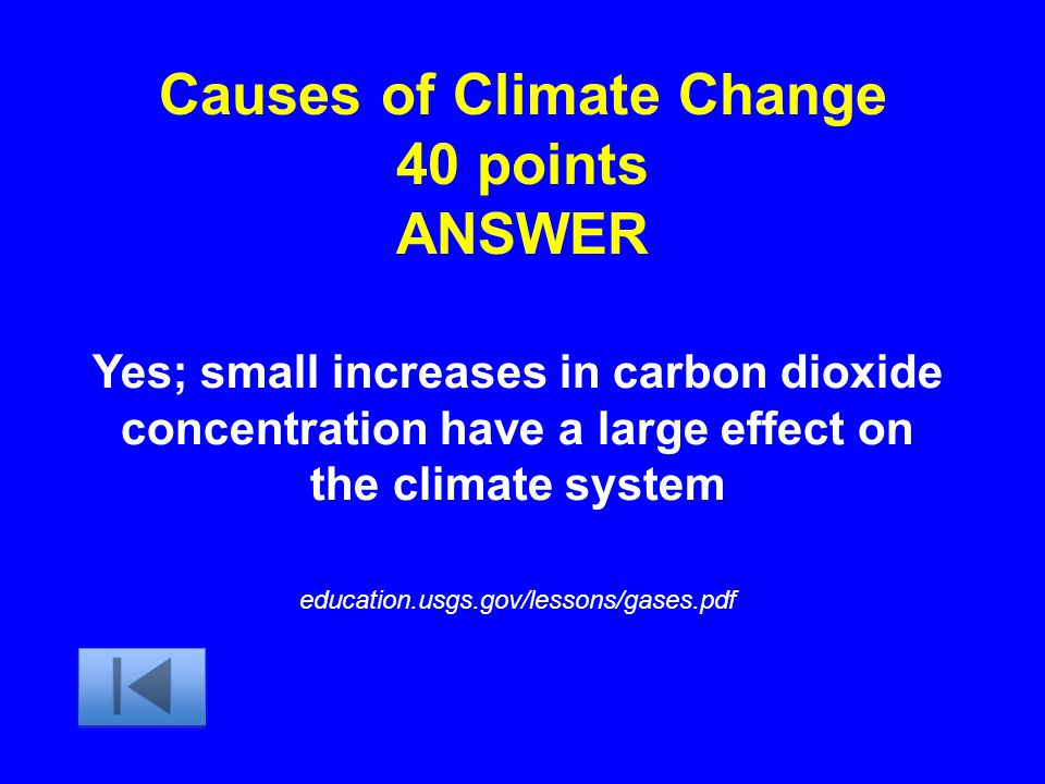 Causes of Climate Change 40 points ANSWER