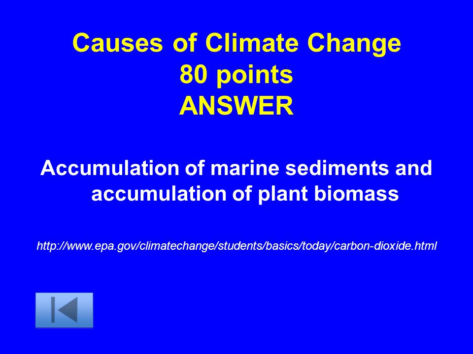 Causes of Climate Change 80 points ANSWER