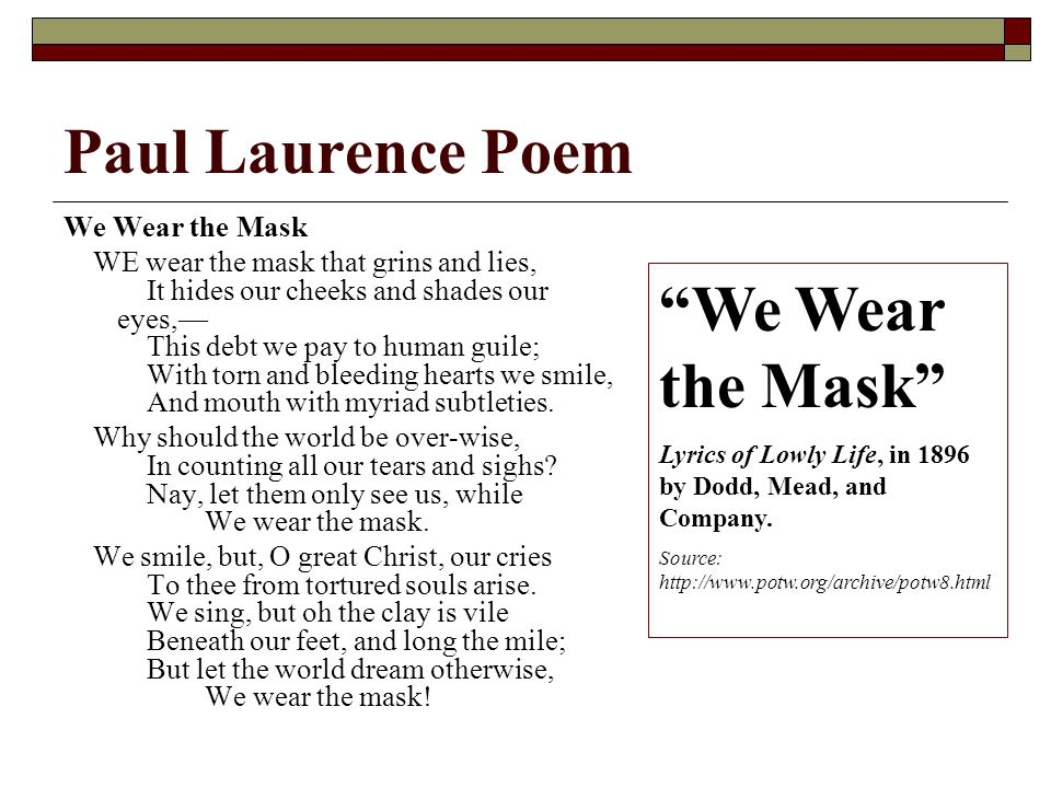 "a literary analysis of we wear the mask by paul laurence dunbar and a comparison to richard cory Poetry analysis packet: keep track of the poems you read in class by completing the following activities ""we wear the mask"" by paul laurence dunbar."