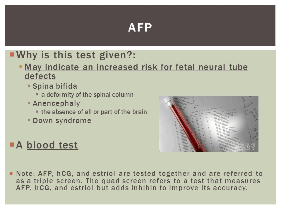 AFP Why is this test given : A blood test