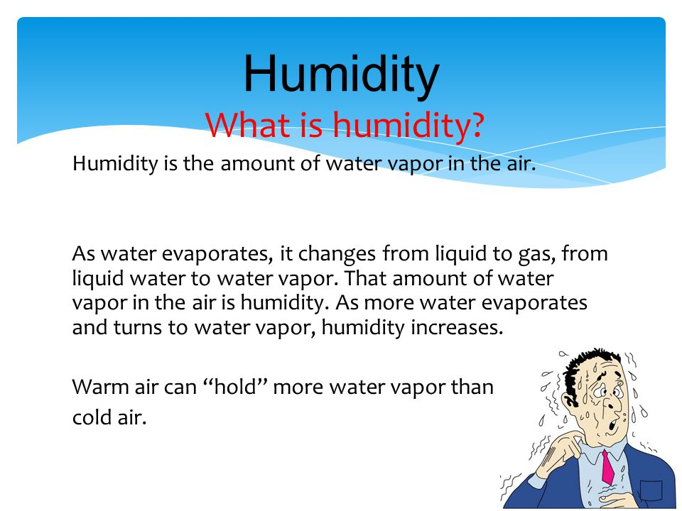 Humidity What is humidity