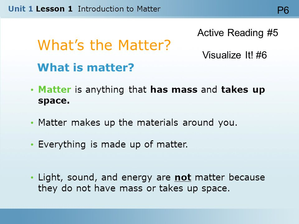 What's the Matter What is matter P6 Active Reading #5