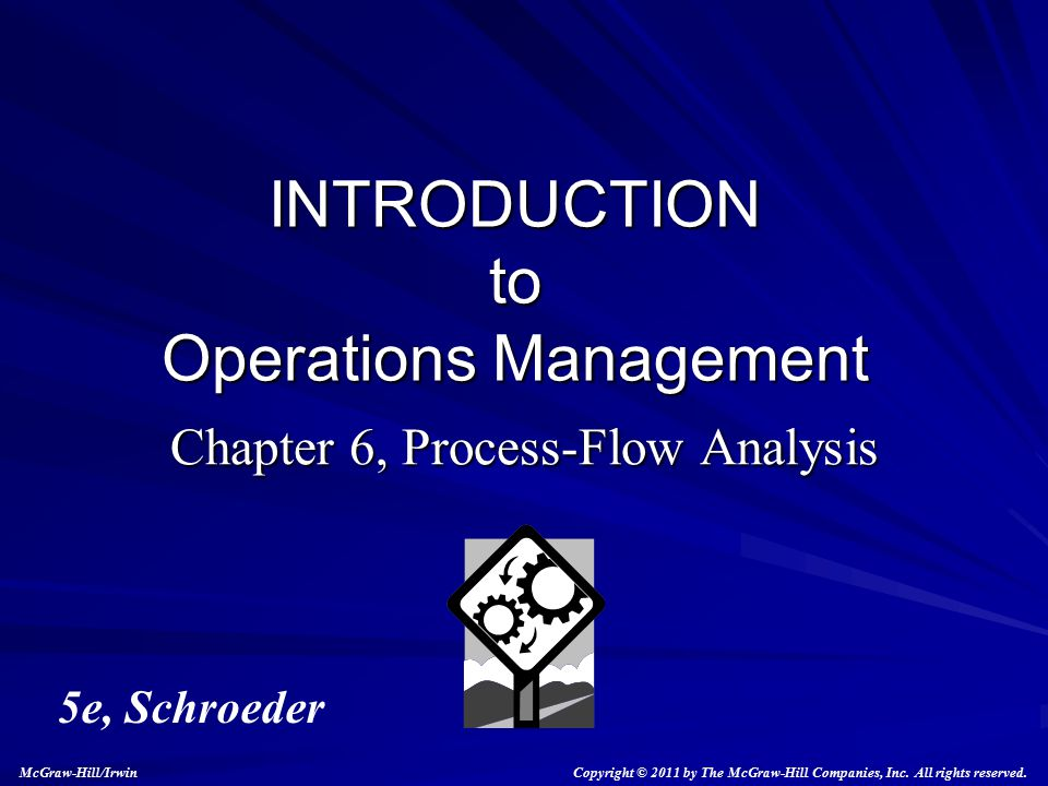 Chapter 6, Process-Flow Analysis