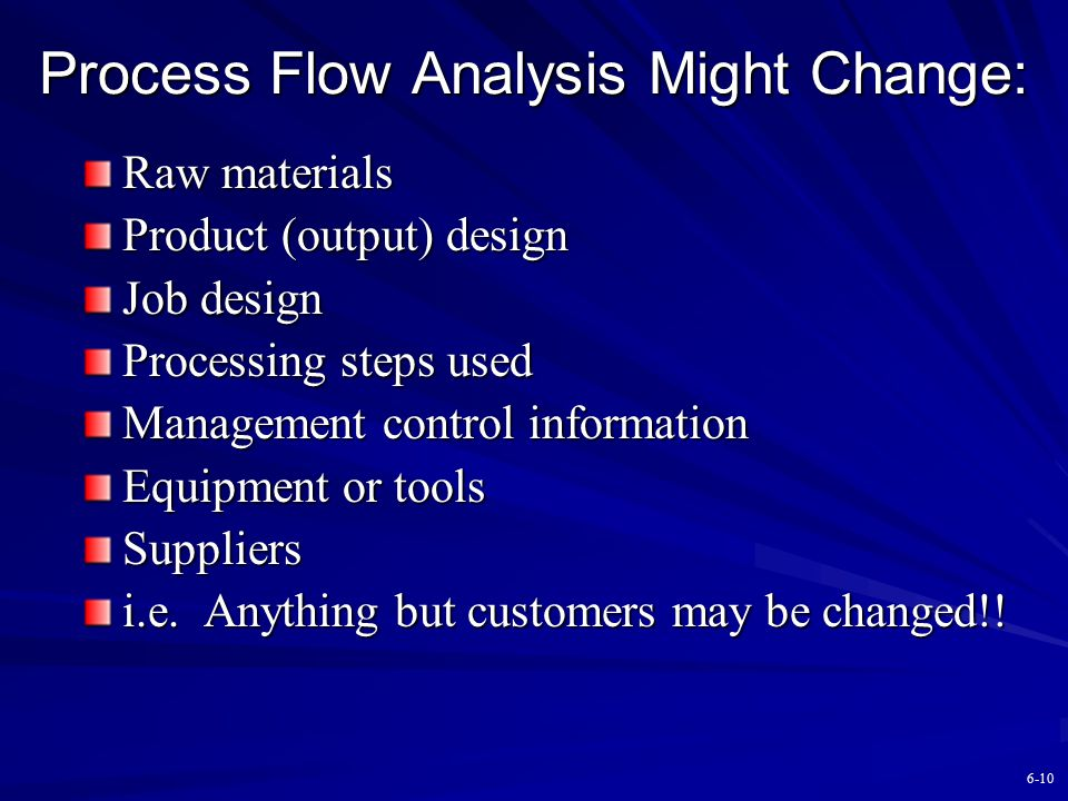 Process Flow Analysis Might Change: