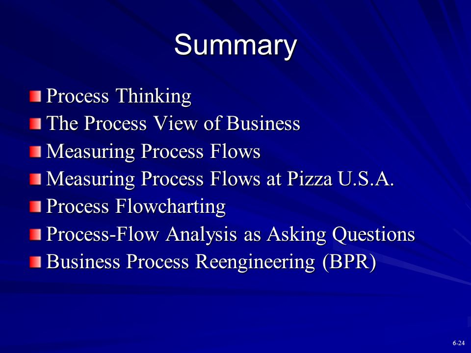 Summary Process Thinking The Process View of Business