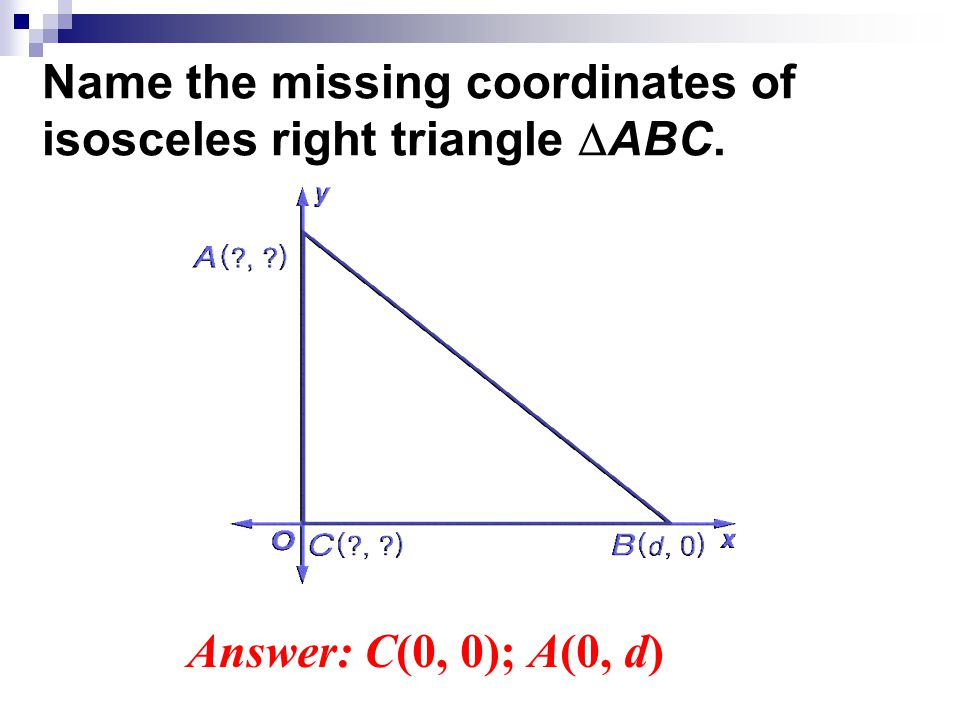 SWBAT… classify triangles in the coordinate plane - ppt ...
