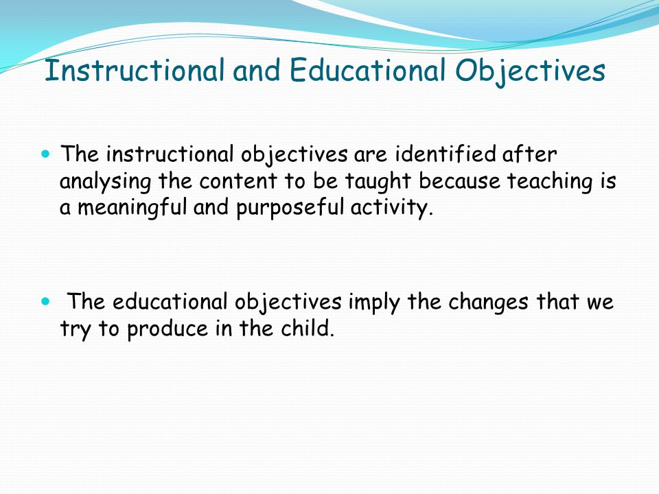 Instructional and Educational Objectives