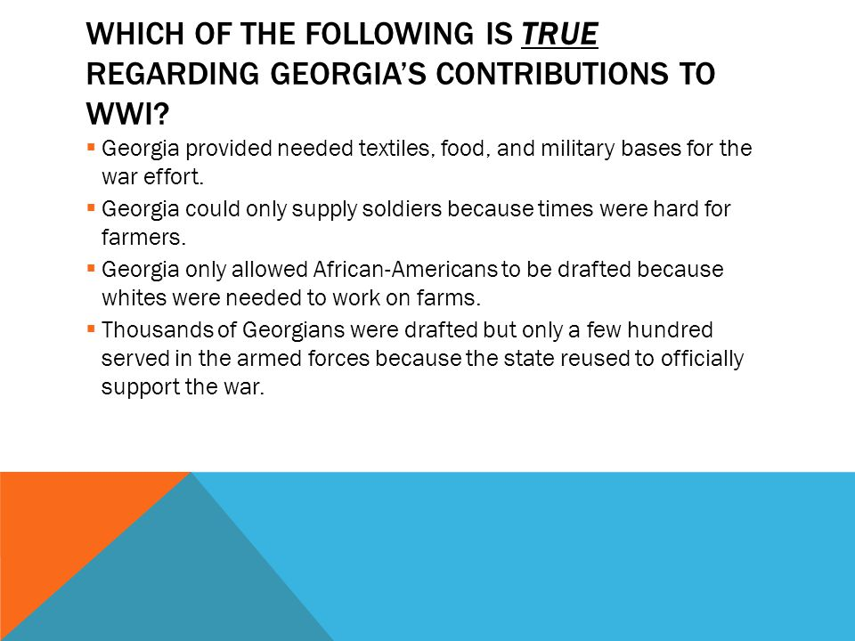 Modern georgia to ww1 unit ppt download which of the following is true regarding georgias contributions to wwi publicscrutiny Gallery