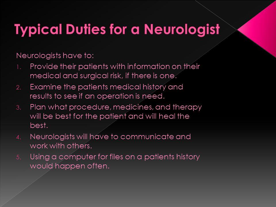 typical duties for a neurologist - Job Description Of Neurologist