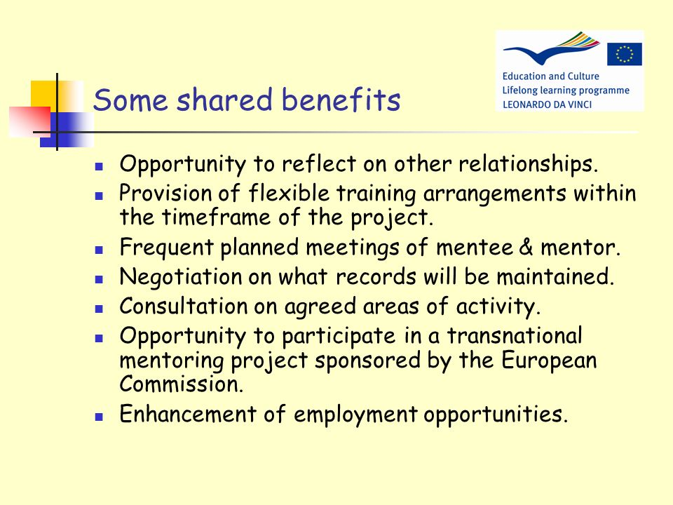 Some shared benefits Opportunity to reflect on other relationships.