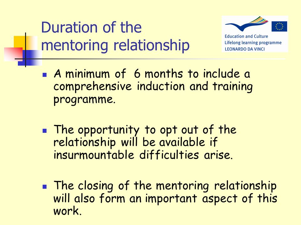 Duration of the mentoring relationship