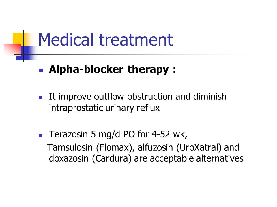 Medical treatment Alpha-blocker therapy :