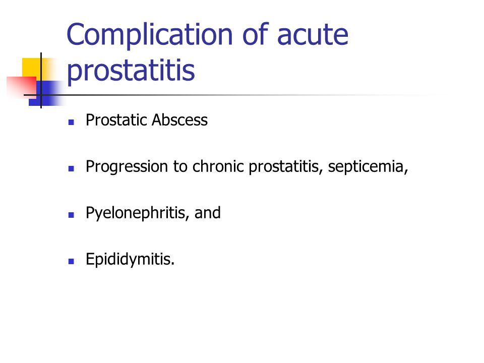 Complication of acute prostatitis