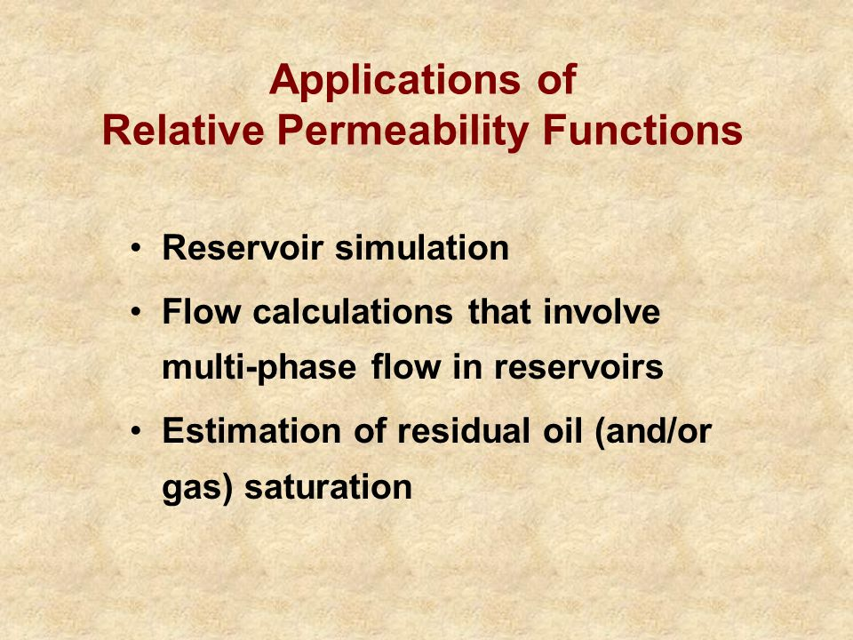 Applications of Relative Permeability Functions