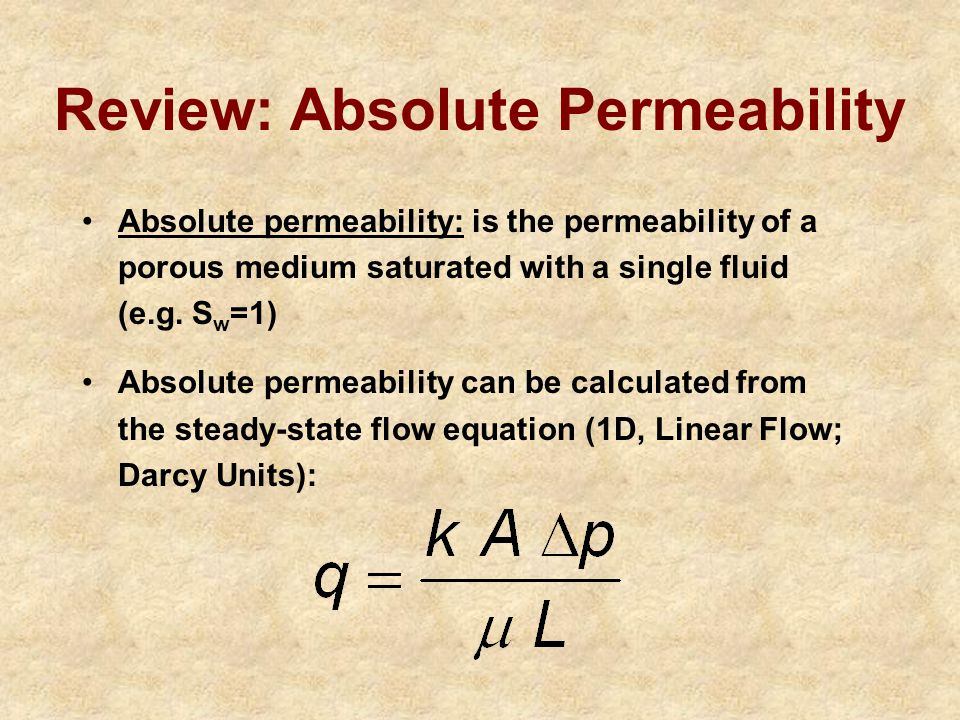 Effective and Relative Permeabilities 2