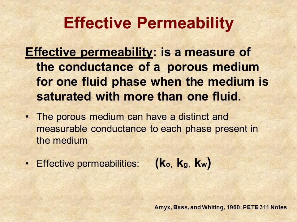 Effective and Relative Permeabilities 4