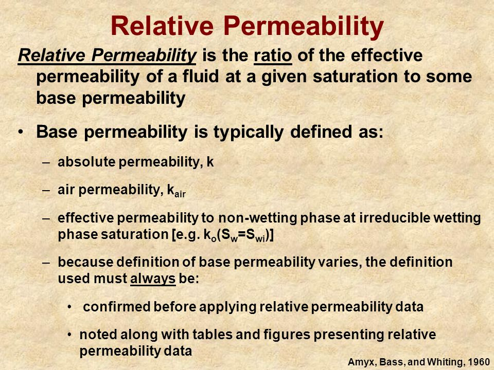 Effective and Relative Permeabilities 6