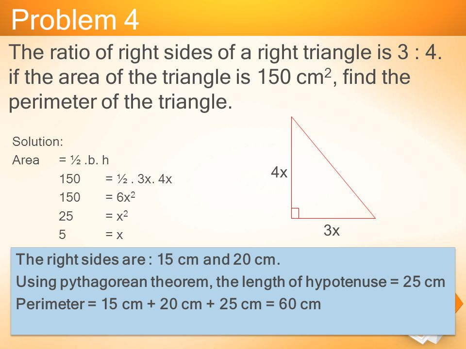 Triangle segitiga ppt video online download problem 4 the ratio of right sides of a right triangle is 3 4 ccuart Choice Image
