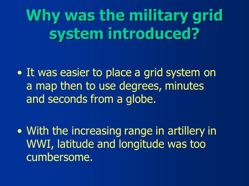 Why Was The Military Grid System Introduced