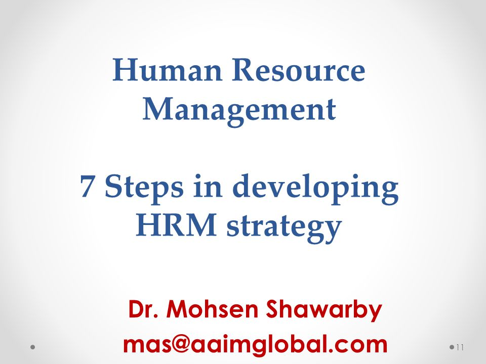 Human Resource Management 7 Steps in developing HRM strategy