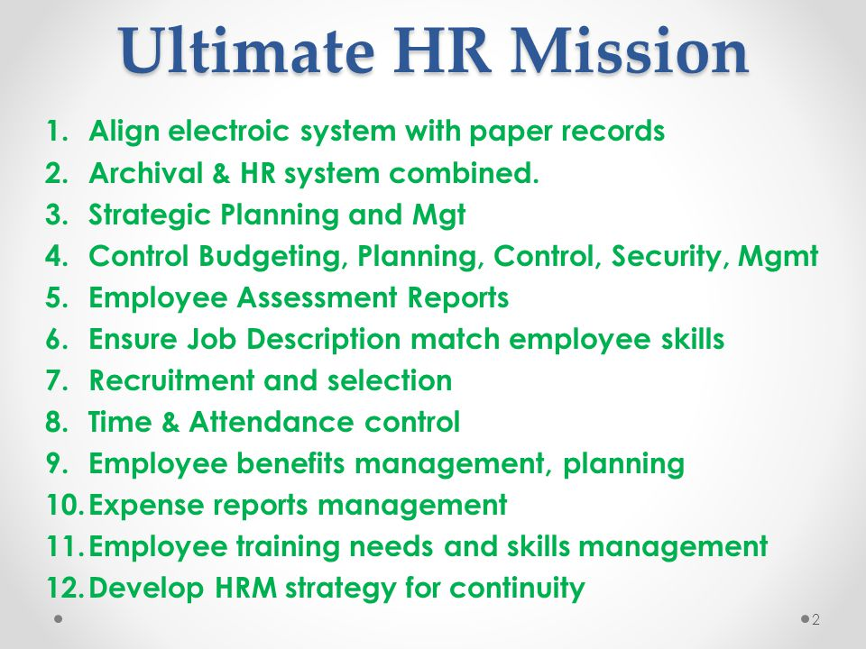 Ultimate HR Mission Align electroic system with paper records