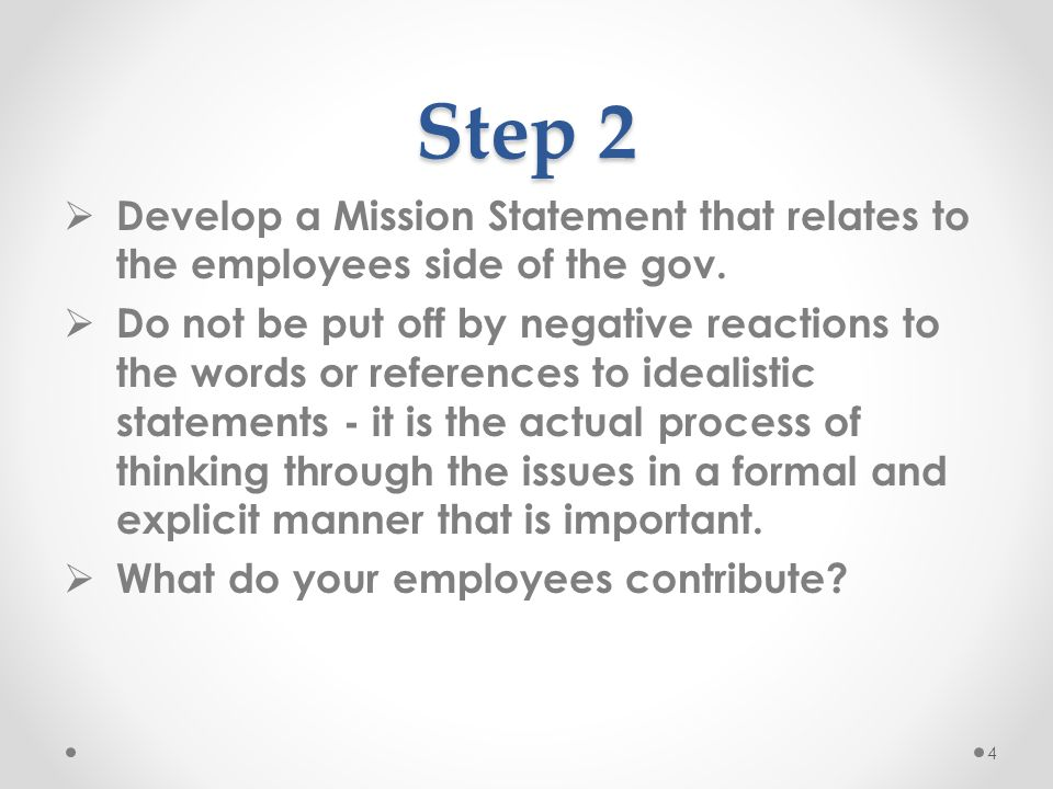 Step 2 Develop a Mission Statement that relates to the employees side of the gov.