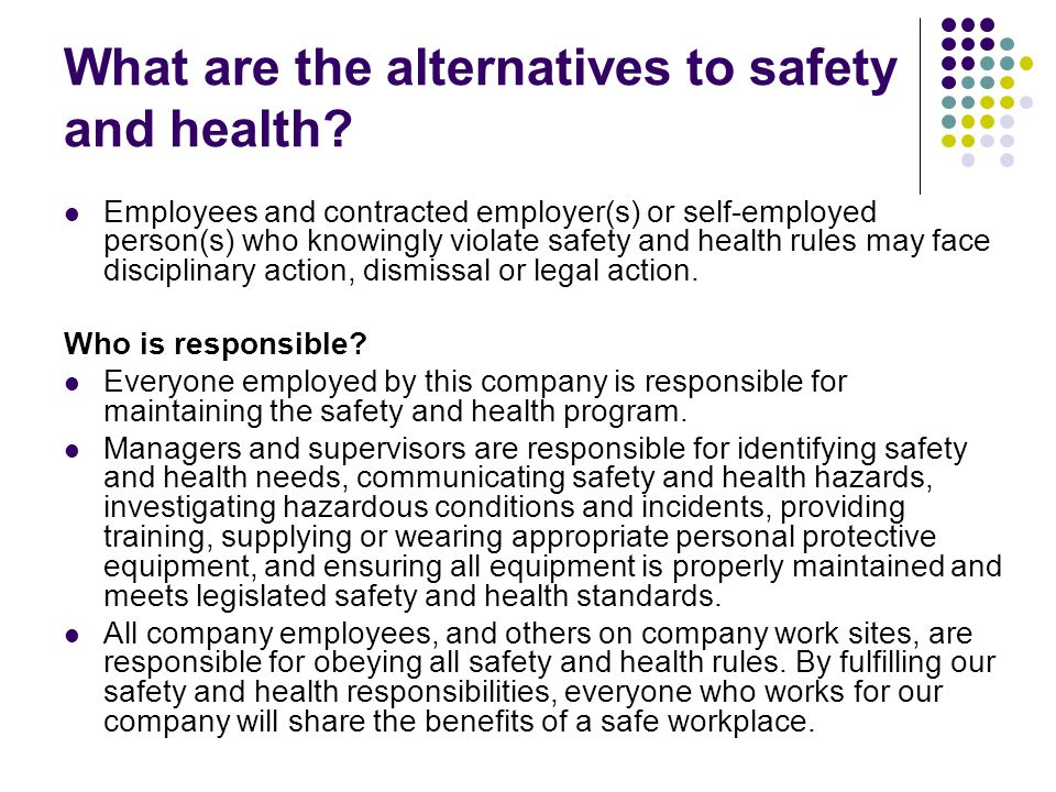 What are the alternatives to safety and health
