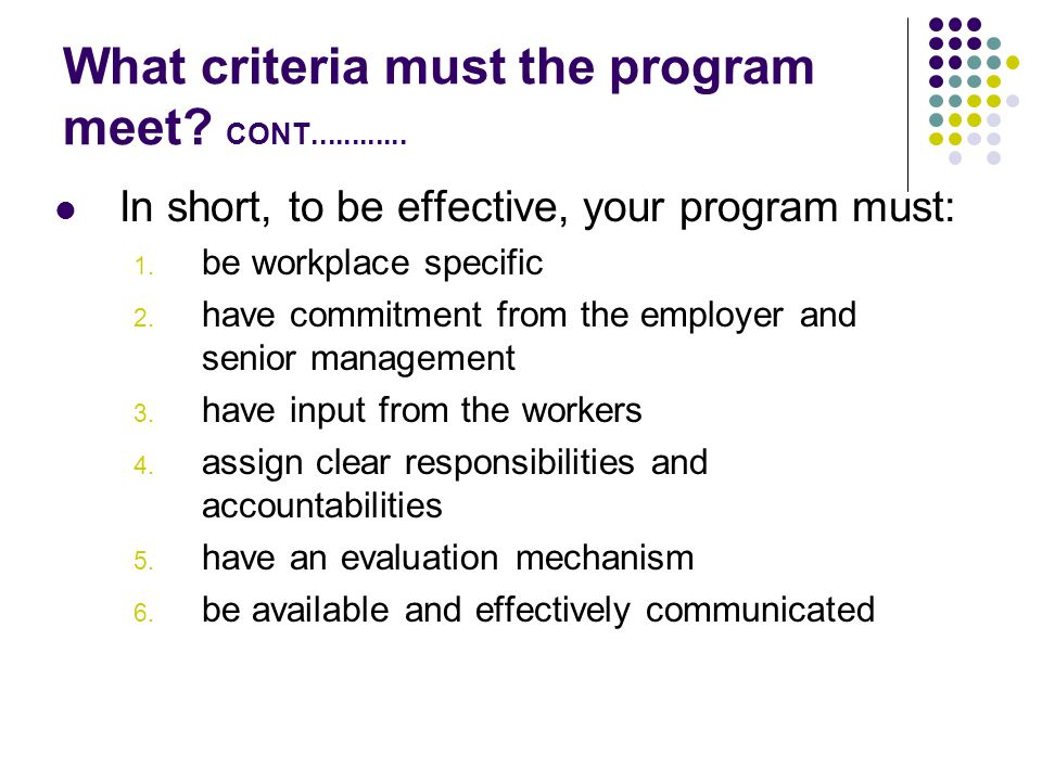 What criteria must the program meet CONT