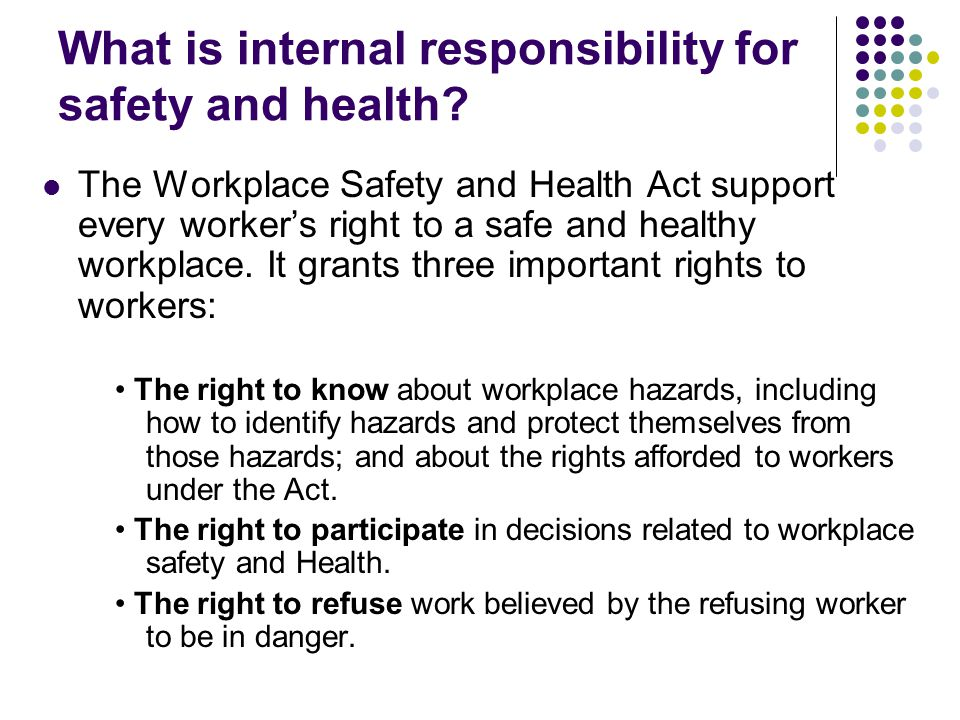 explain right to safety Workplace safety no one knows a right to participate as health and safety representatives or workplace health and safety committee or policy health and safety.