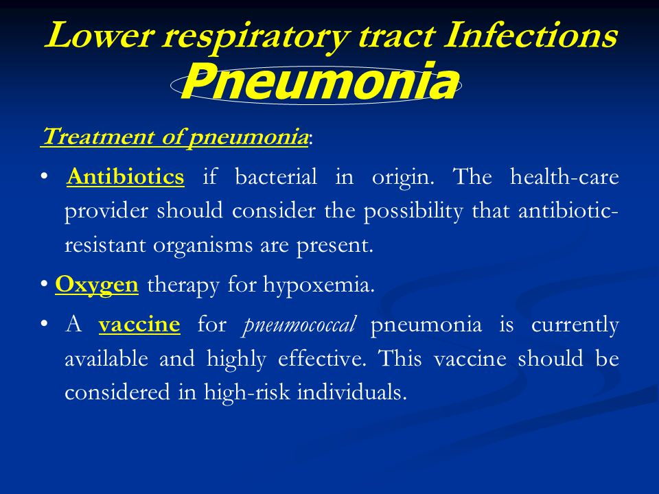 Lower respiratory tract Infections