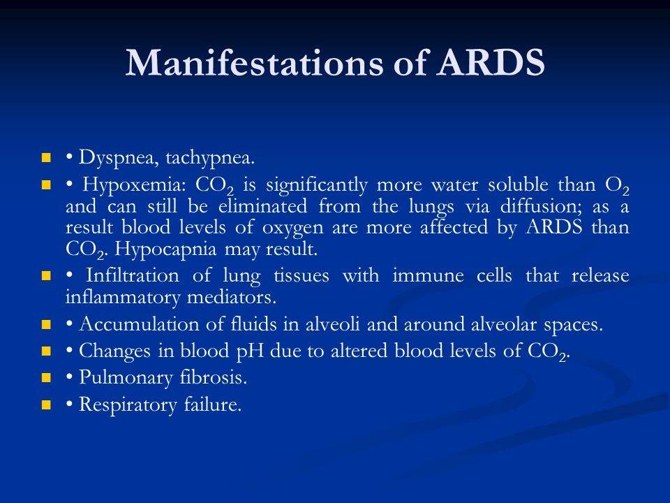Manifestations of ARDS