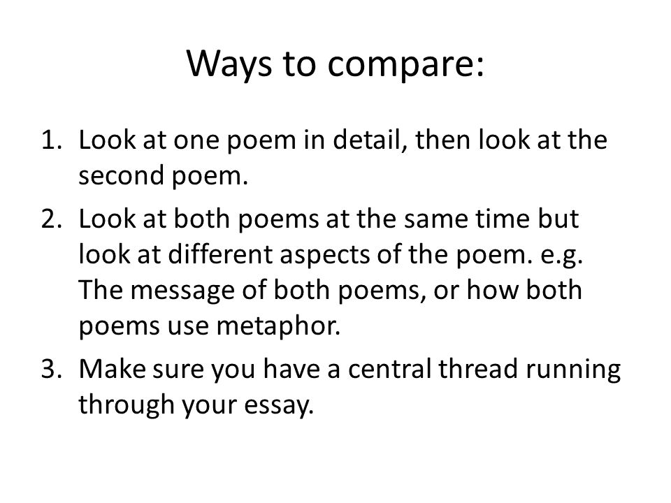 how to start an essay comparing two poems How to start an essay comparing two poems related post of how to start an essay comparing two poems essay on money its uses and abuses rice mba essay.