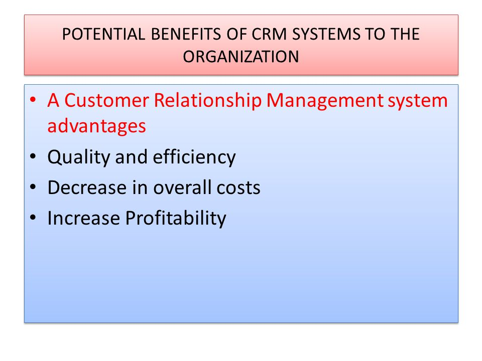 customer relationship management system advantages