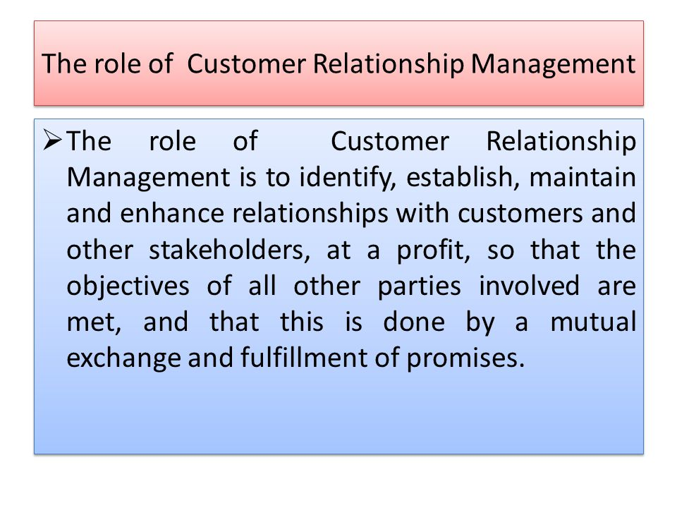 the role of a customer relationship manager