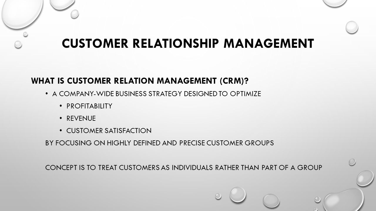 customers relationship management Collaborative customer relationship management (crm) at  the various technologies that support your business include gaining the attention of customers,.