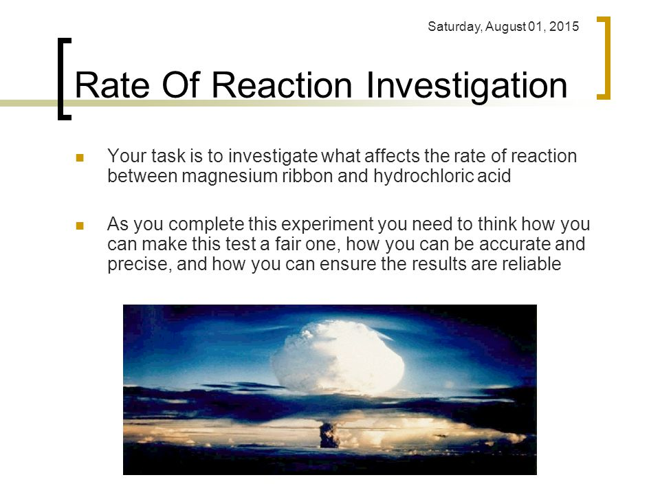 rates of chemical reactions coursework Factors affecting the rate of a chemical for those of you starting unit 2 of the a-level chemistry course the rates of chemical reactions.