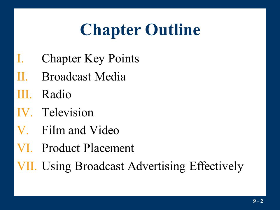 Chapter Outline Chapter Key Points Broadcast Media Radio Television