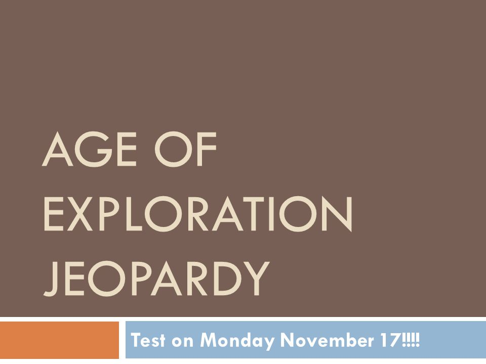 Age of Exploration Jeopardy