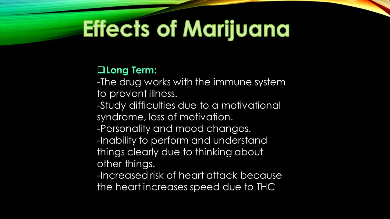 the psychoactive effects of marijuana due to the thc The adverse effects of marijuana (for the psychoactive effects of marijuana are thought to be treatment with delta9-thc presumably due to an effect of the.