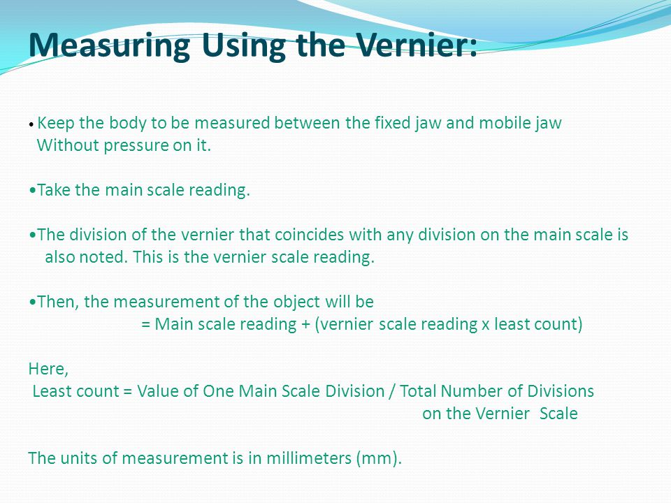 Measuring Using the Vernier: