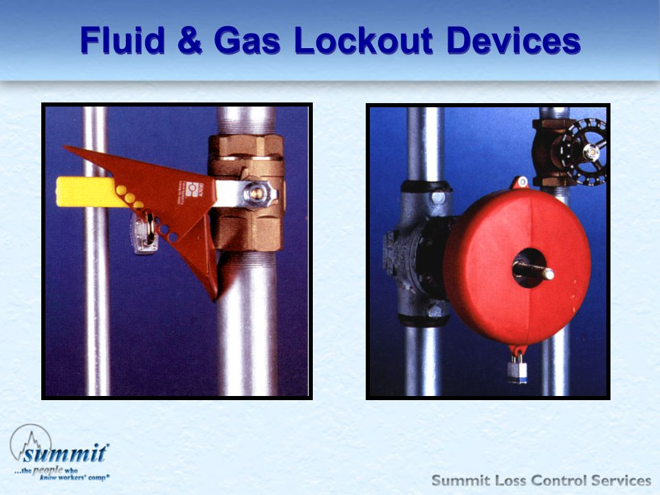 Fluid & Gas Lockout Devices