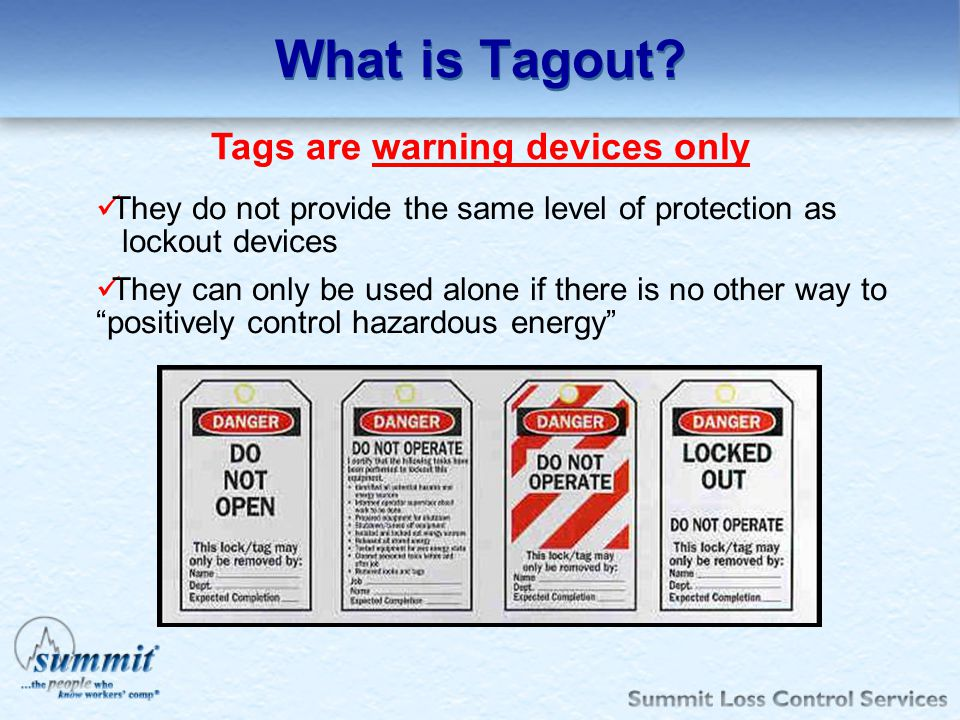 Tags are warning devices only