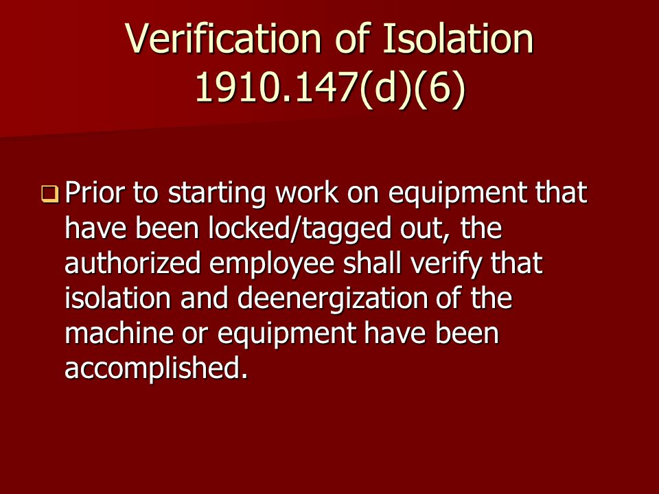 Verification of Isolation (d)(6)