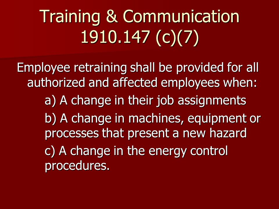 Training & Communication (c)(7)