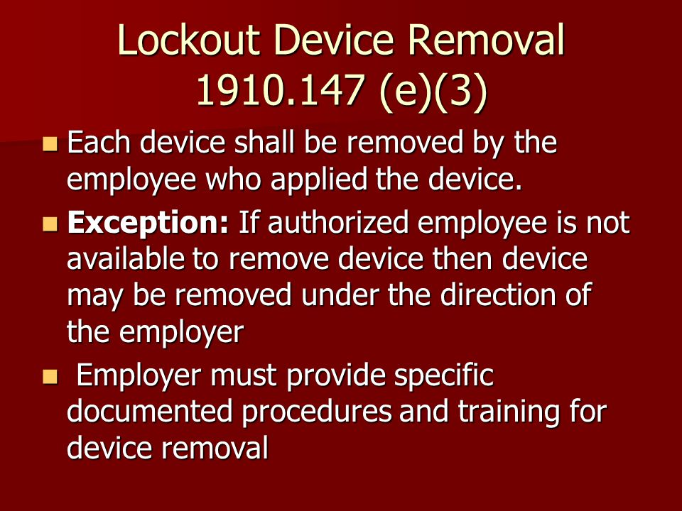 Lockout Device Removal (e)(3)