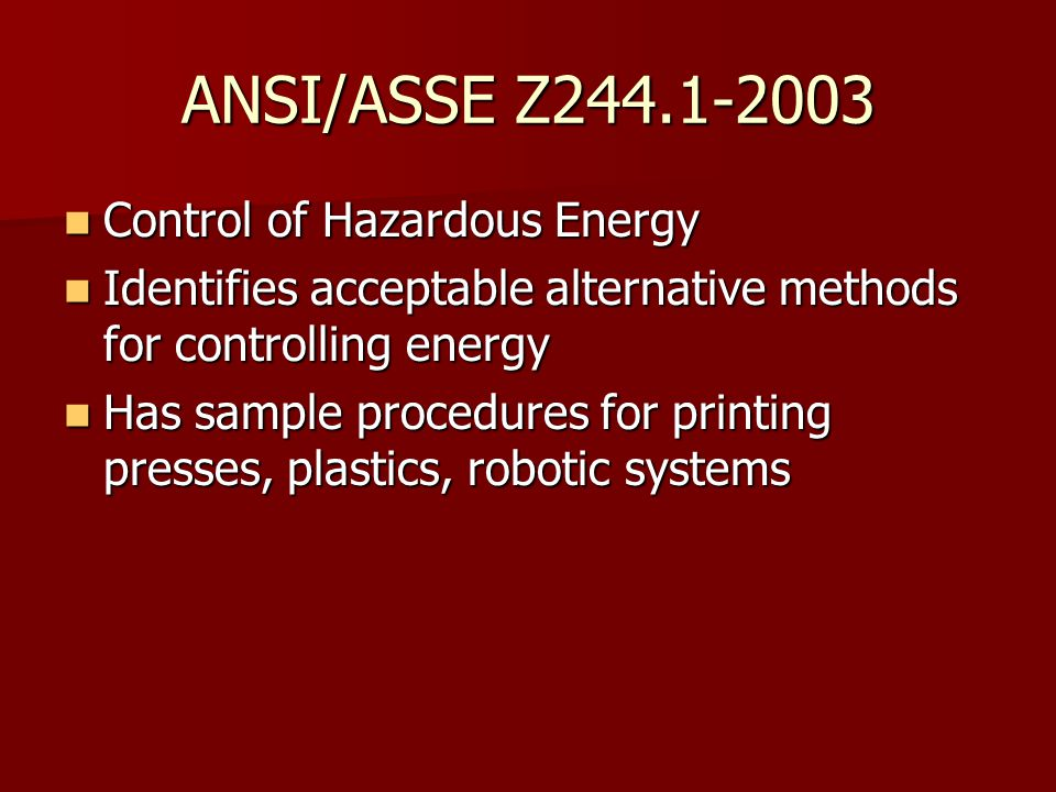 ANSI/ASSE Z Control of Hazardous Energy