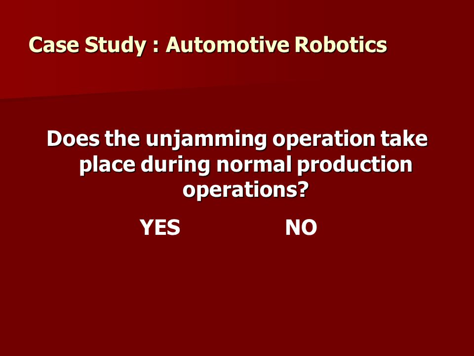 Case Study : Automotive Robotics