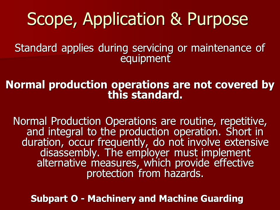 Scope, Application & Purpose