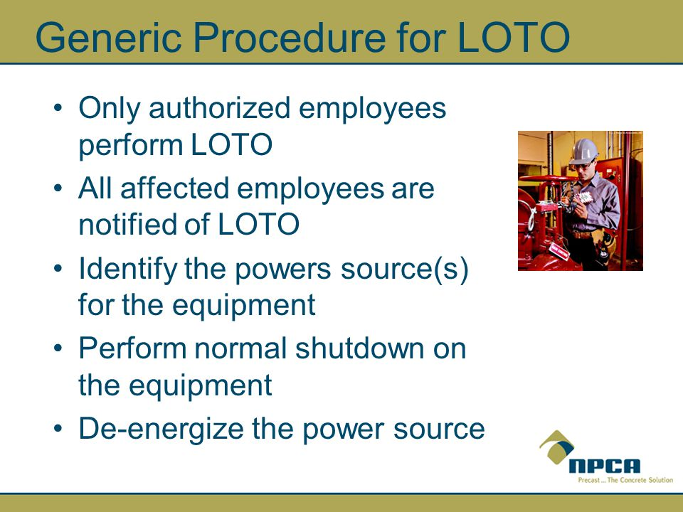 Generic Procedure for LOTO
