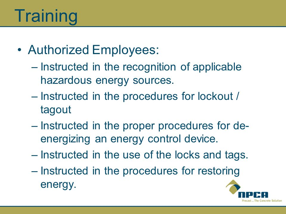 Training Authorized Employees:
